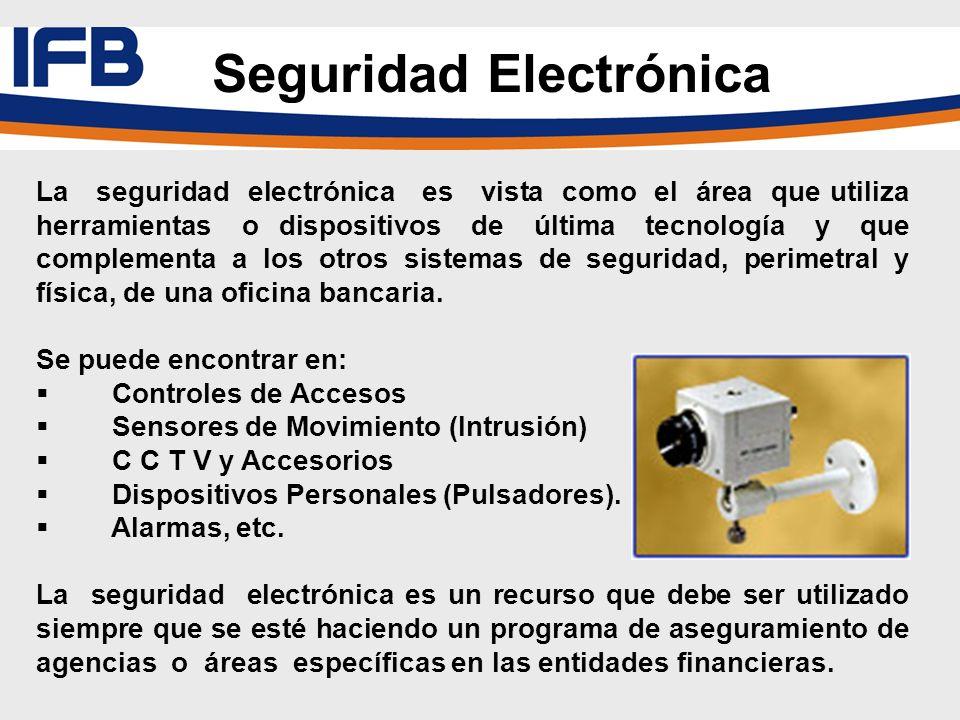 La seguridad electrónica es vista como el área que utiliza herramientas o dispositivos de última tecnología y que complementa a los otros sistemas de