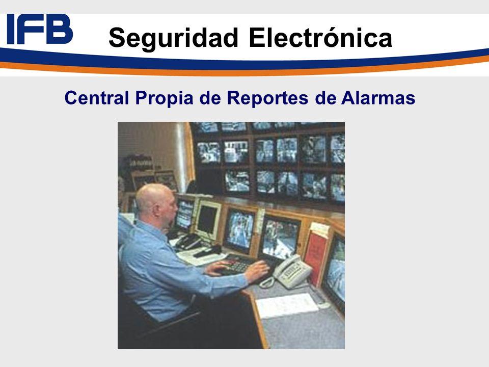 Seguridad Electrónica Central Propia de Reportes de Alarmas