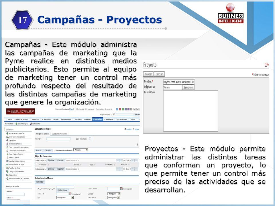 17 Campañas - Este módulo administra las campañas de marketing que la Pyme realice en distintos medios publicitarios. Esto permite al equipo de market