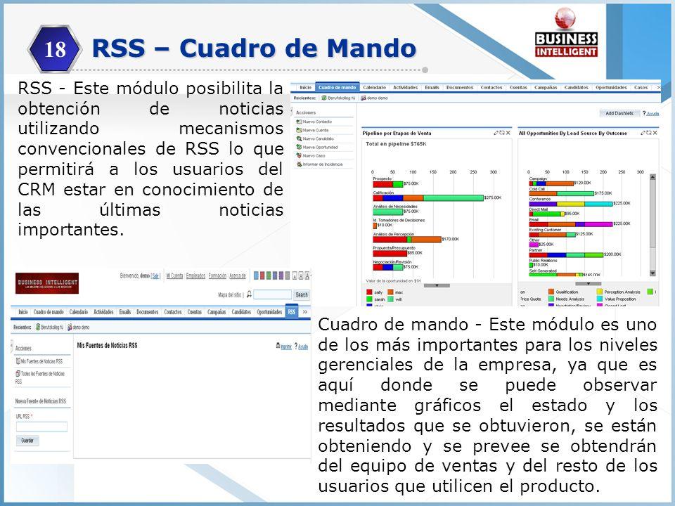 18 RSS - Este módulo posibilita la obtención de noticias utilizando mecanismos convencionales de RSS lo que permitirá a los usuarios del CRM estar en