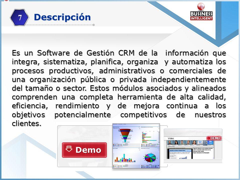 Es un Software de Gestión CRM de la información que integra, sistematiza, planifica, organiza y automatiza los procesos productivos, administrativos o