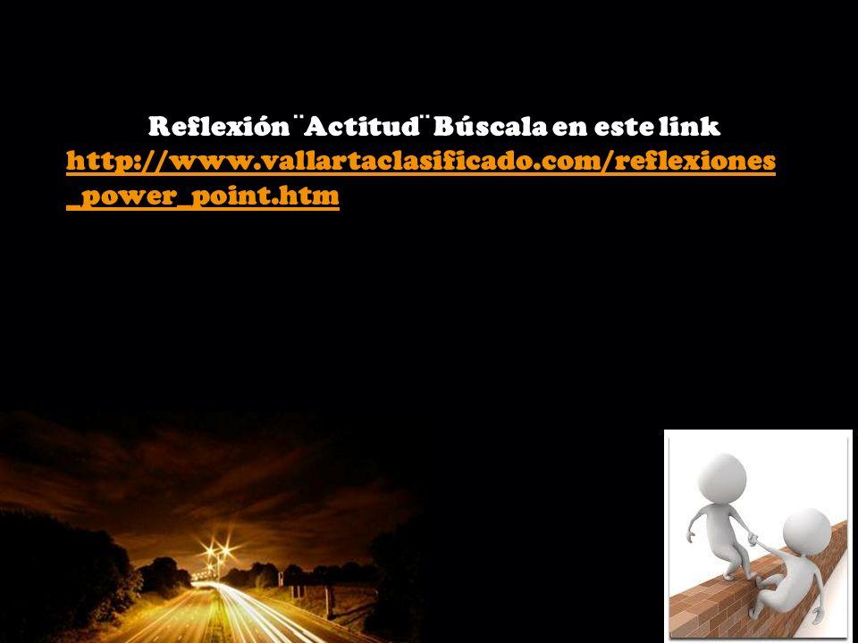 Page 11 Reflexión ¨Actitud¨ Búscala en este link http://www.vallartaclasificado.com/reflexiones _power_point.htm