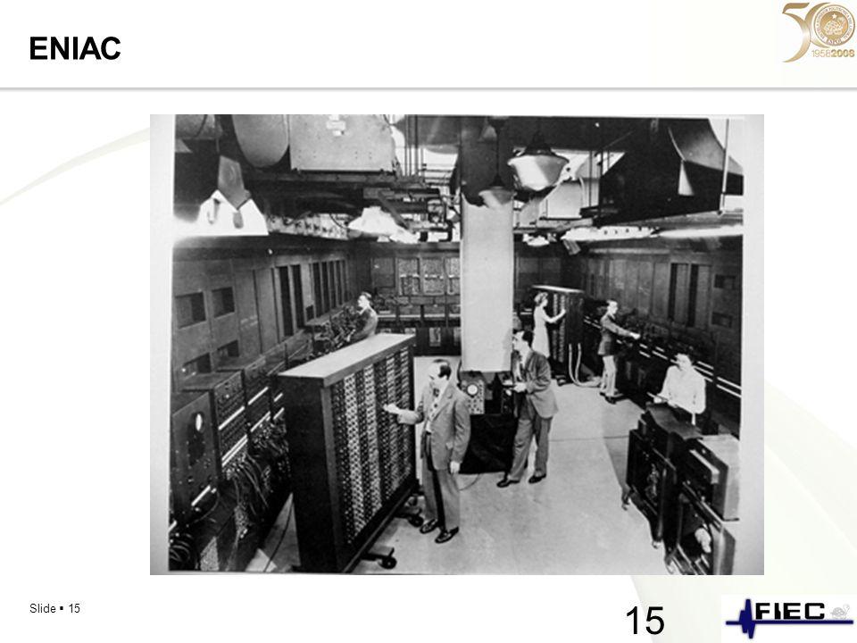 Slide 15 ENIAC 15