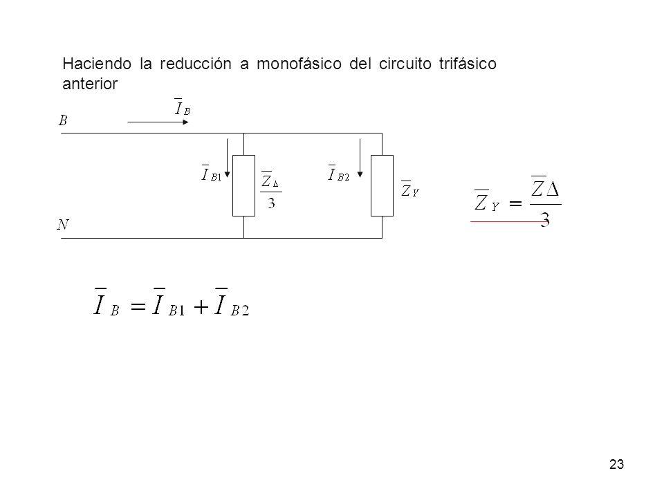 23 Haciendo la reducción a monofásico del circuito trifásico anterior
