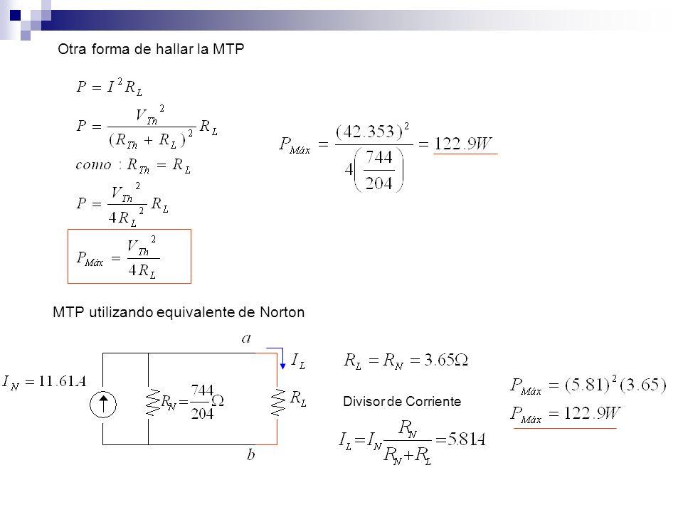 Otra forma de hallar la MTP MTP utilizando equivalente de Norton Divisor de Corriente