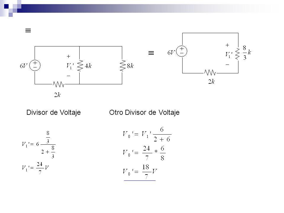 Divisor de VoltajeOtro Divisor de Voltaje
