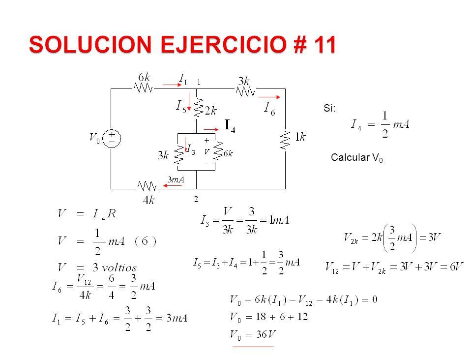 Si: Calcular V 0