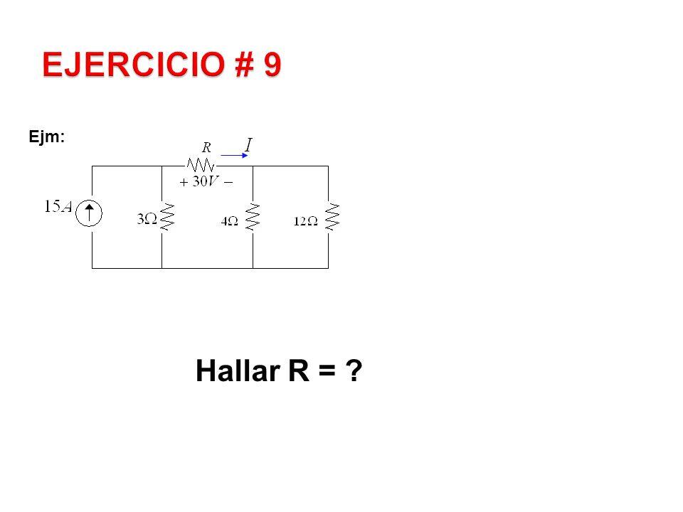 Ejm: Hallar R = ?