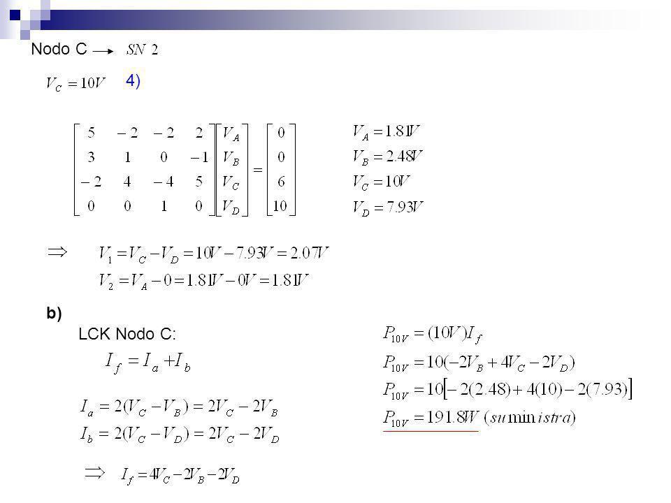 Nodo C 4) b) LCK Nodo C: