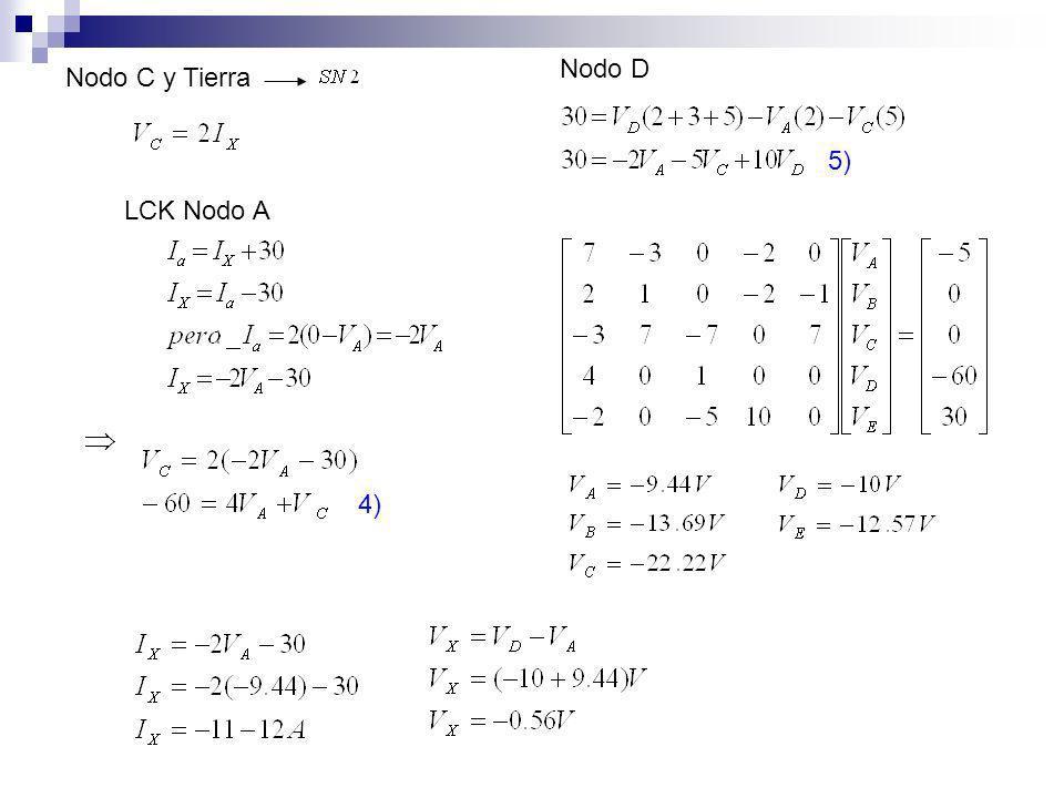 Nodo C y Tierra LCK Nodo A 4) Nodo D 5)