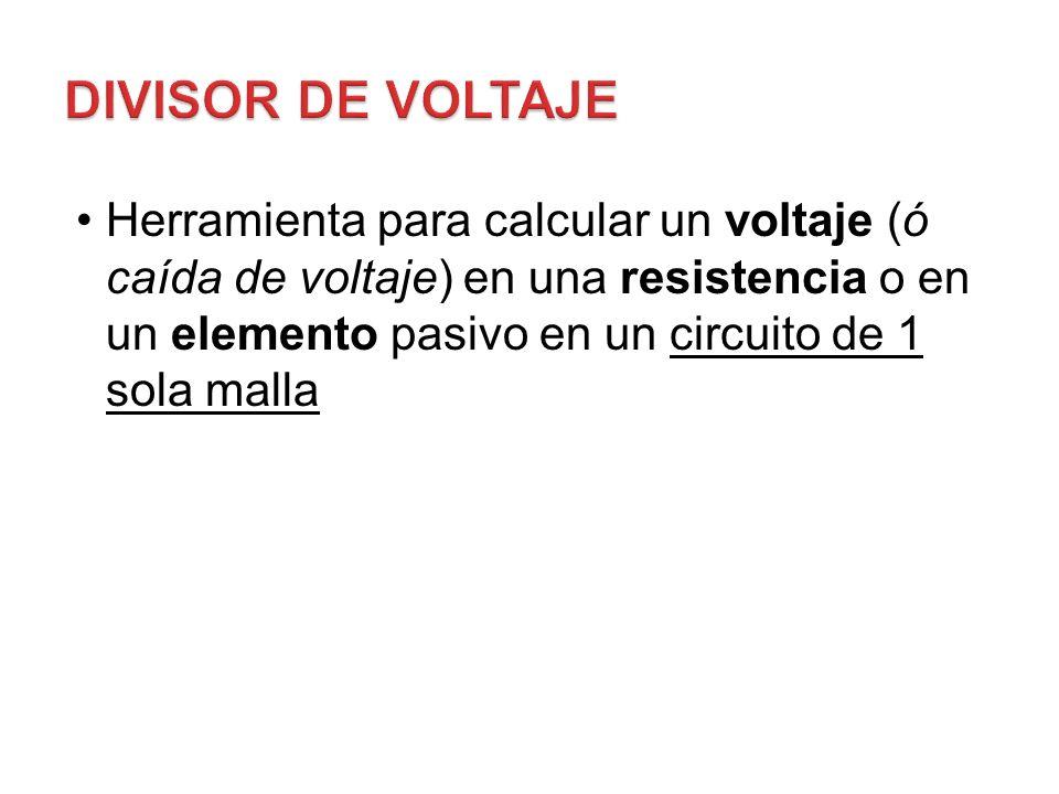 Herramienta para calcular un voltaje (ó caída de voltaje) en una resistencia o en un elemento pasivo en un circuito de 1 sola malla