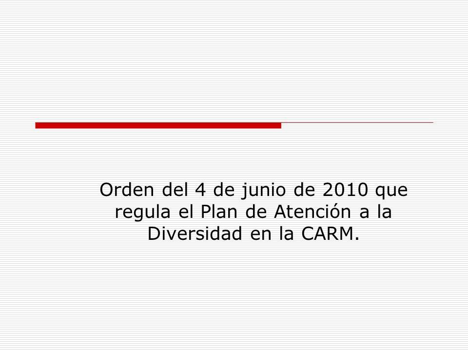Orden del 4 de junio de 2010 que regula el Plan de Atención a la Diversidad en la CARM.