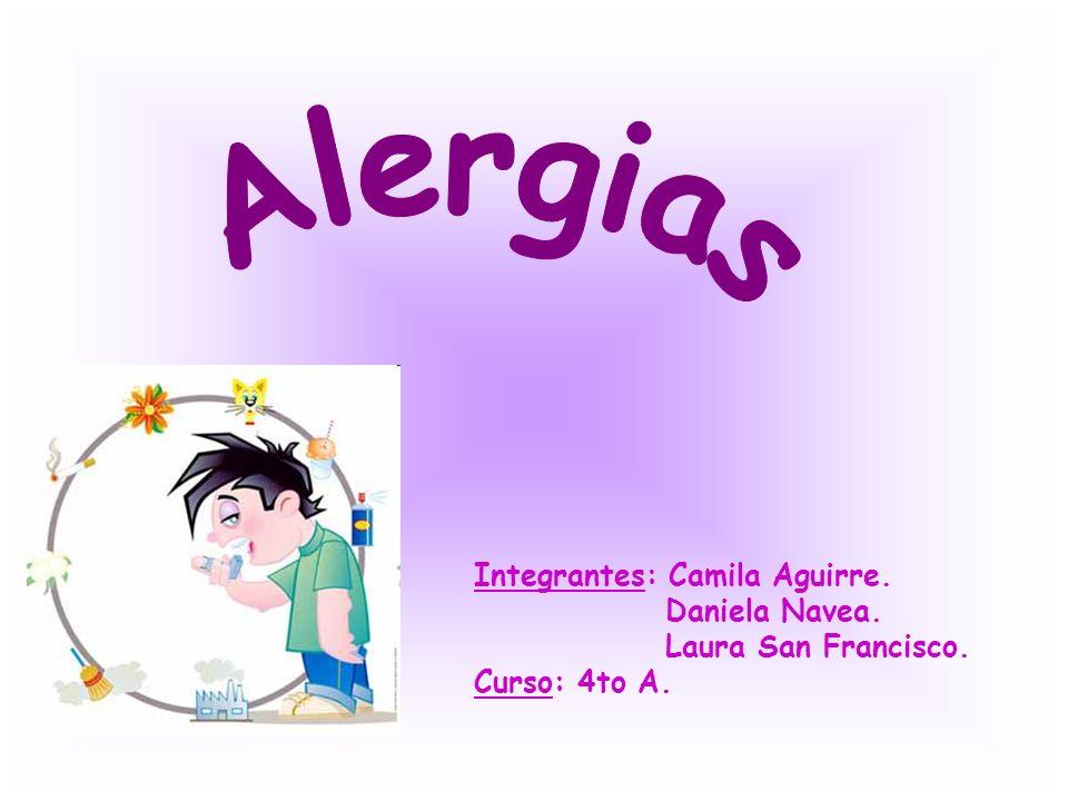 Integrantes: Camila Aguirre. Daniela Navea. Laura San Francisco. Curso: 4to A.