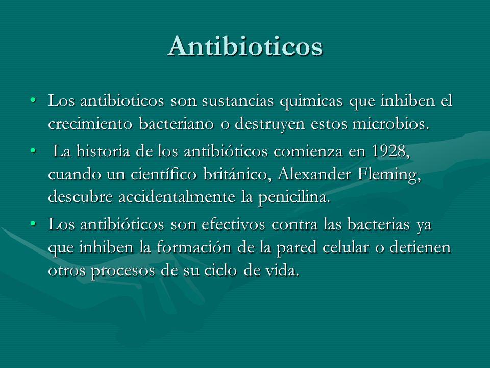 Antibioticos Los antibioticos son sustancias quimicas que inhiben el crecimiento bacteriano o destruyen estos microbios.Los antibioticos son sustancia