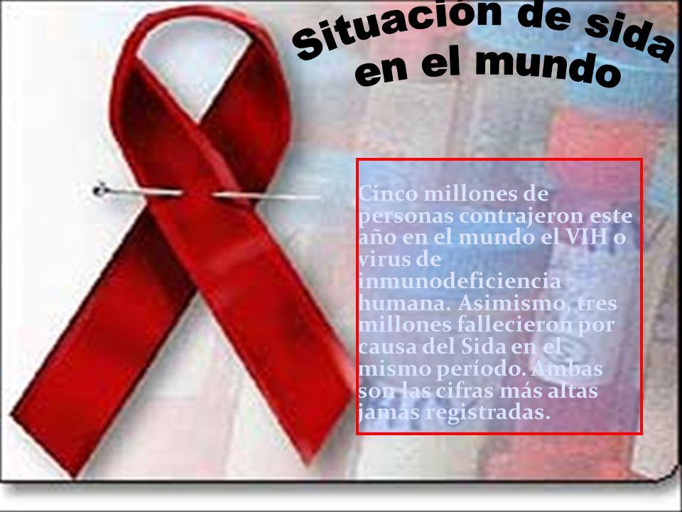 Cinco millones de personas contrajeron este año en el mundo el VIH o virus de inmunodeficiencia humana. Asimismo, tres millones fallecieron por causa
