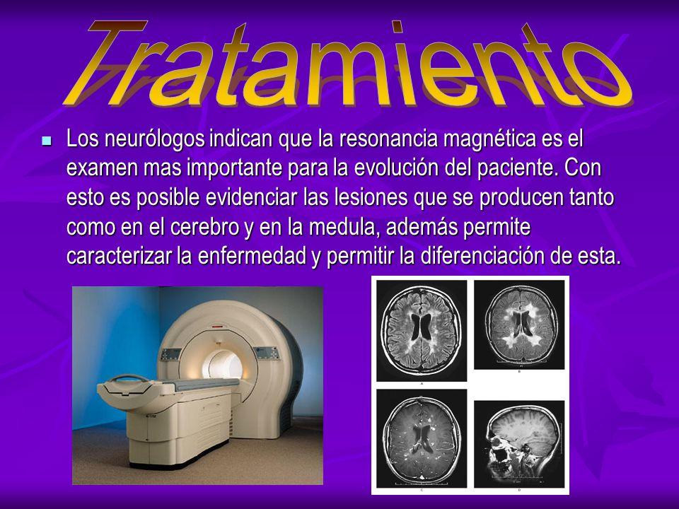 Los neurólogos indican que la resonancia magnética es el examen mas importante para la evolución del paciente.
