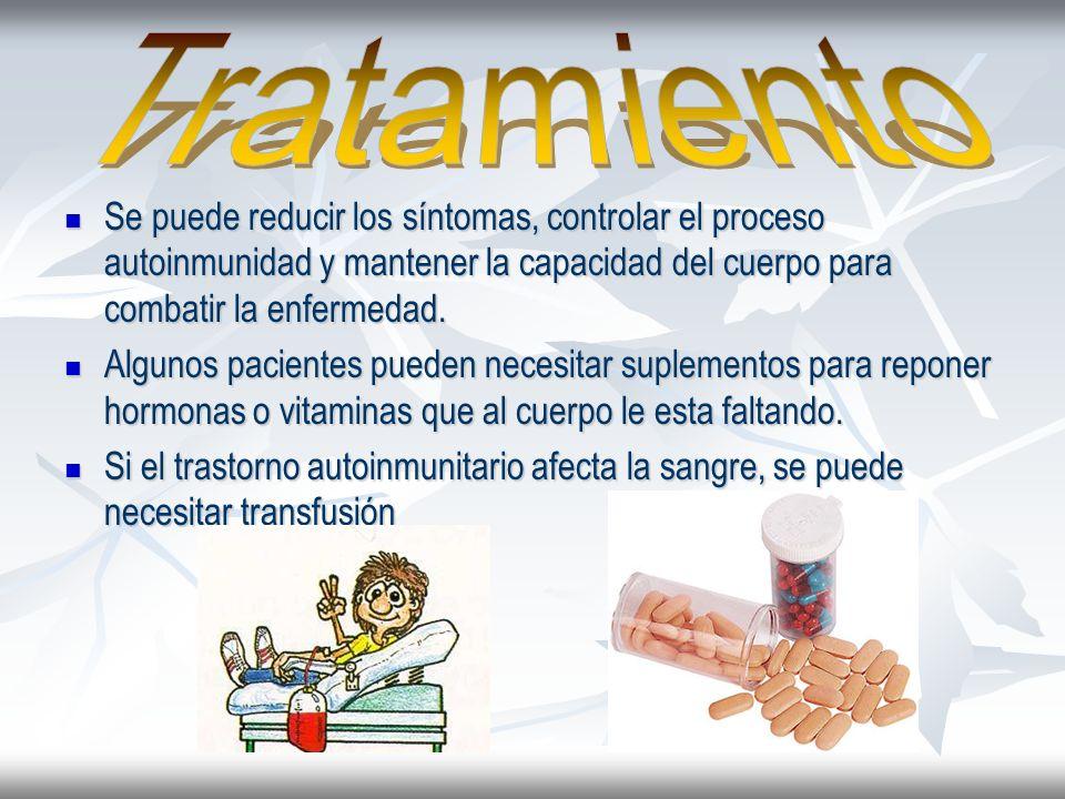 Se puede reducir los síntomas, controlar el proceso autoinmunidad y mantener la capacidad del cuerpo para combatir la enfermedad.