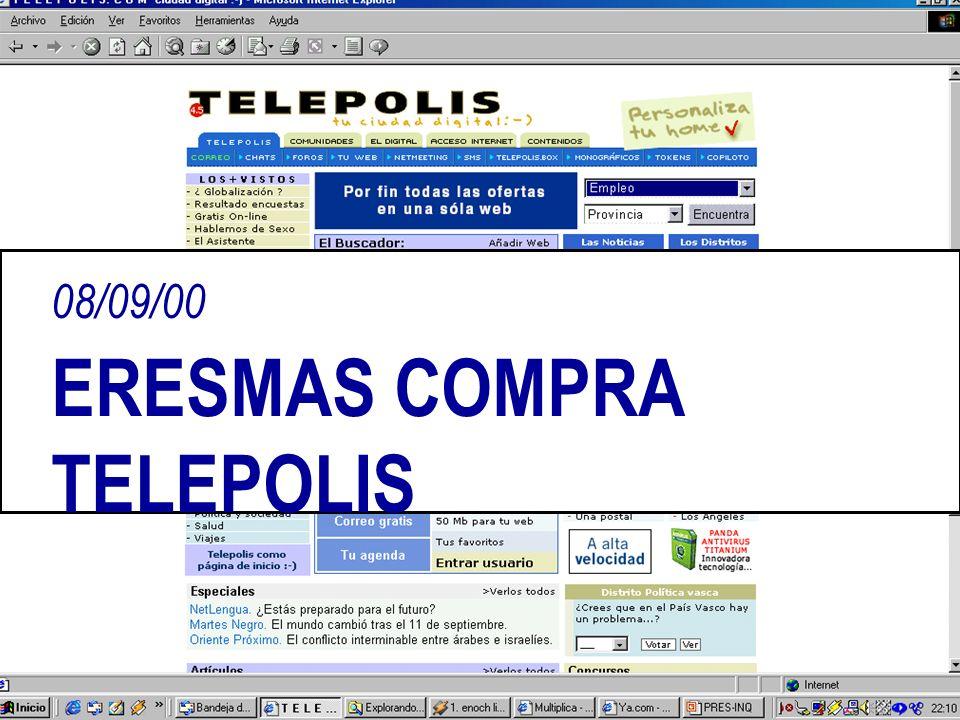 08/09/00 ERESMAS COMPRA TELEPOLIS