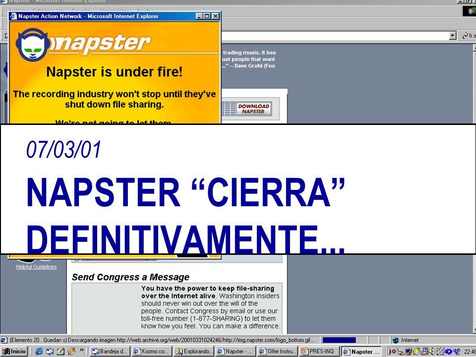 07/03/01 NAPSTER CIERRA DEFINITIVAMENTE...