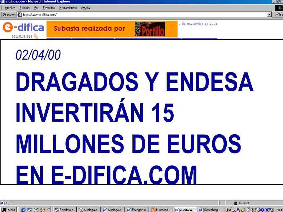 02/04/00 DRAGADOS Y ENDESA INVERTIRÁN 15 MILLONES DE EUROS EN E-DIFICA.COM