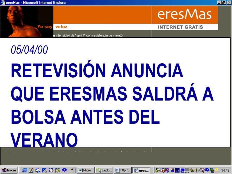 05/04/00 RETEVISIÓN ANUNCIA QUE ERESMAS SALDRÁ A BOLSA ANTES DEL VERANO