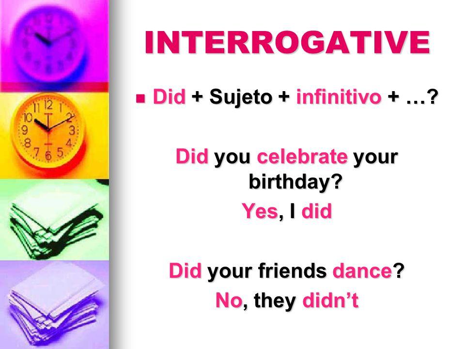 WH- + Did + Sujeto + infinitivo + ….WH- + Did + Sujeto + infinitivo + ….