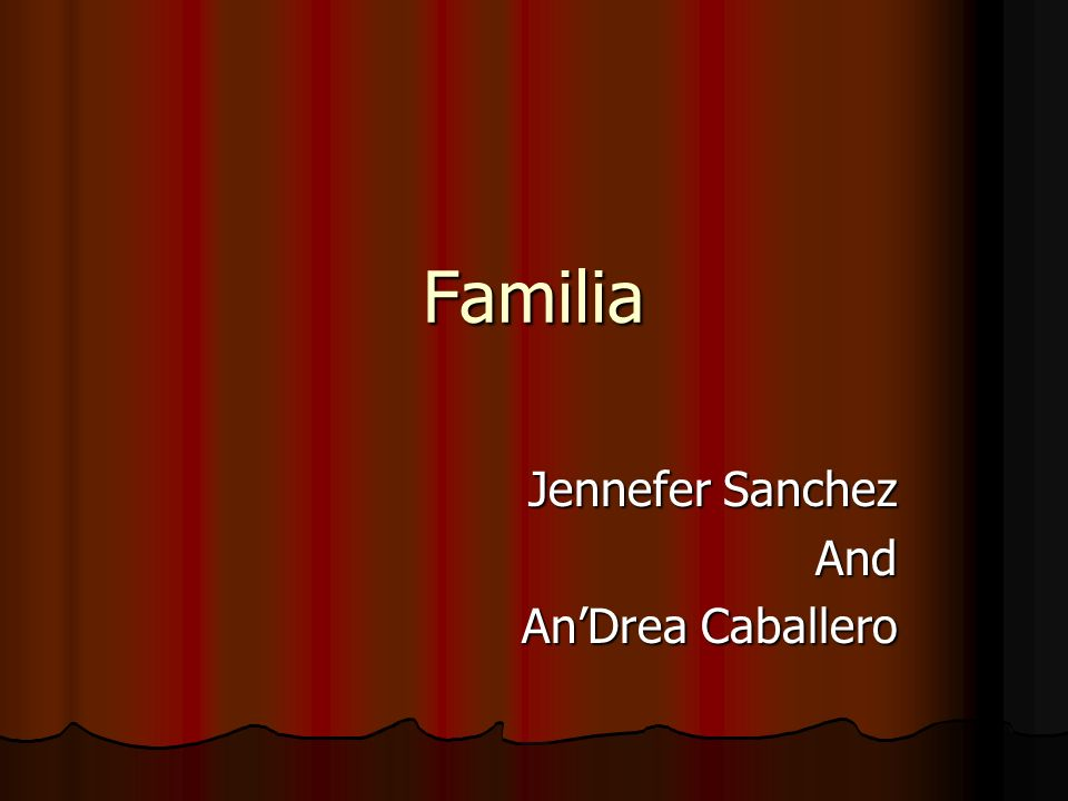 Familia Jennefer Sanchez And AnDrea Caballero