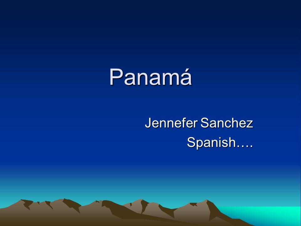 Panamá Jennefer Sanchez Spanish….