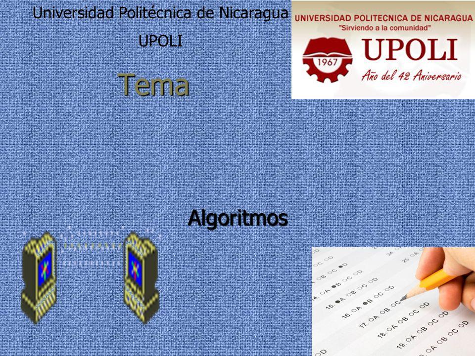 Tema Algoritmos Universidad Politécnica de Nicaragua UPOLI