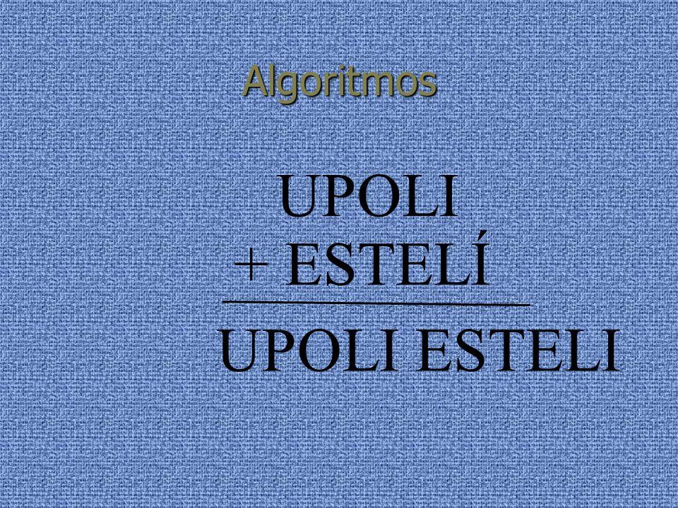 Algoritmos UPOLI + ESTELÍ UPOLI ESTELI