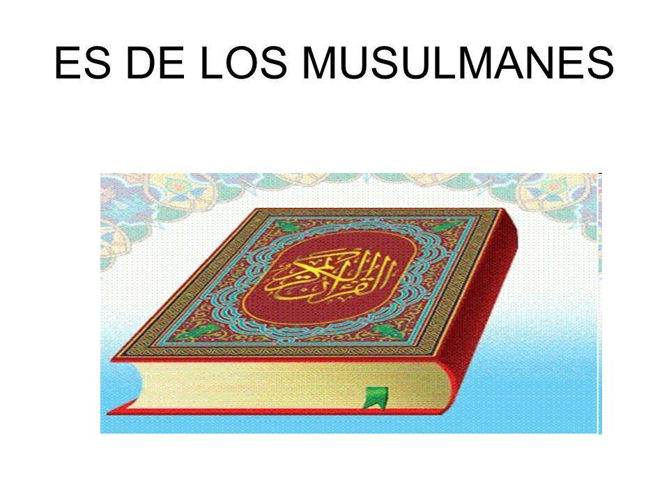 ES DE LOS MUSULMANES