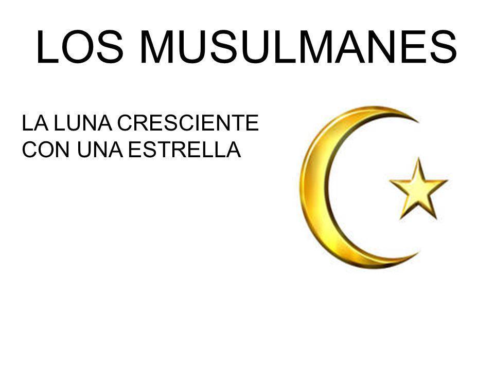 LOS MUSULMANES LA LUNA CRESCIENTE CON UNA ESTRELLA