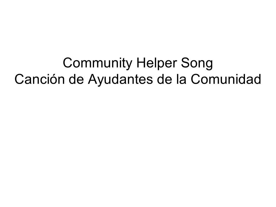 Community Helper Song Canción de Ayudantes de la Comunidad