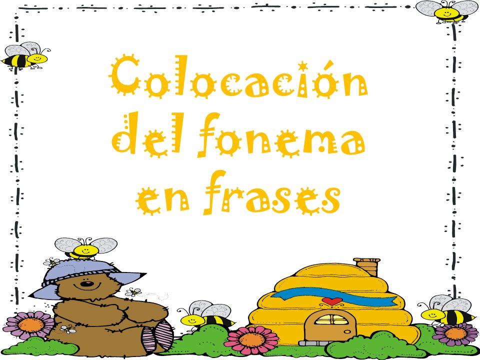 Colocación del fonema en frases