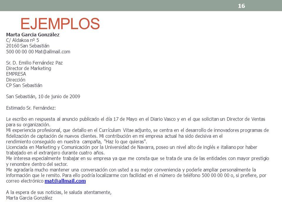 EJEMPLO 2 Patricia González López C/ Alba nº 5 28010 Madrid Teléfonos de contacto y email: 500 00 00 00 / 91 000 00 00 pef@allmail.com Sra.