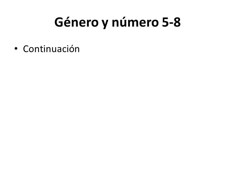 Género y número 5-8 Continuación