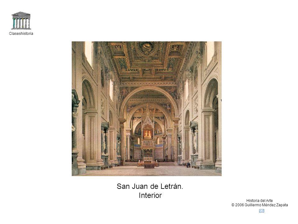 Claseshistoria Historia del Arte © 2006 Guillermo Méndez Zapata San Juan de Letrán. Interior