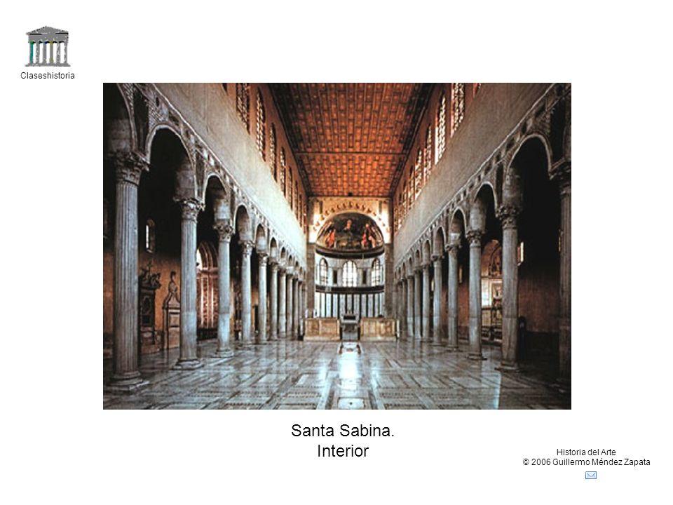 Claseshistoria Historia del Arte © 2006 Guillermo Méndez Zapata Santa Sabina. Interior