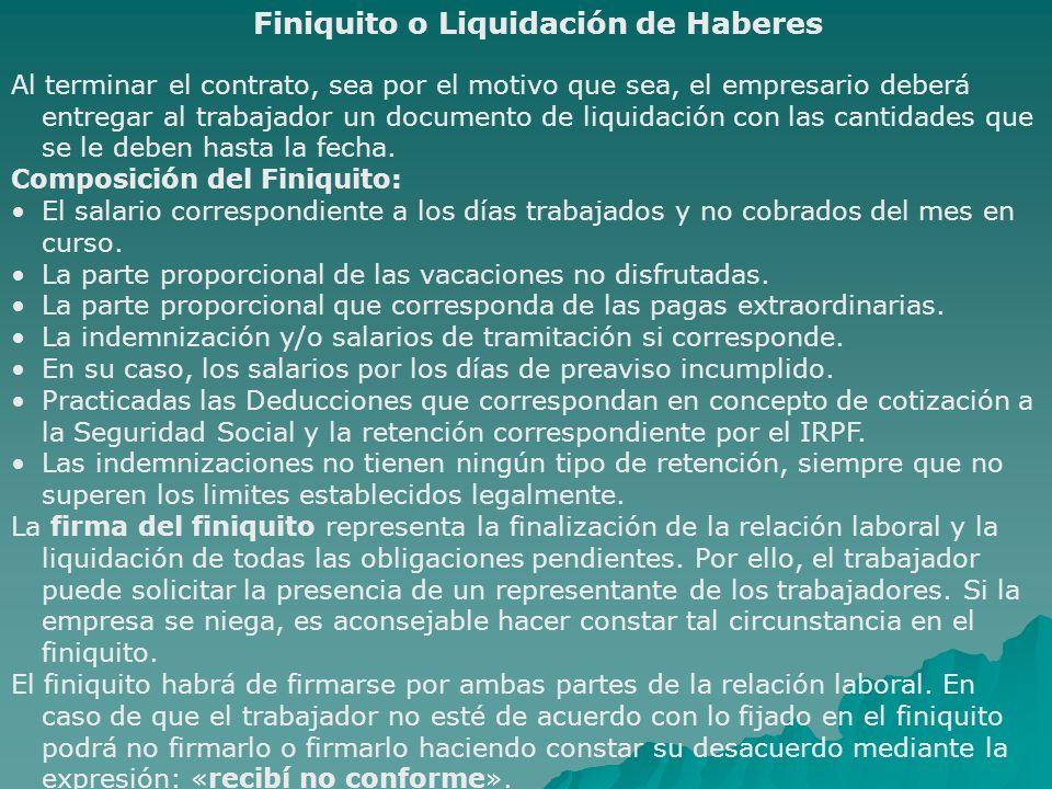 Al terminar el contrato, sea por el motivo que sea, el empresario deberá entregar al trabajador un documento de liquidación con las cantidades que se