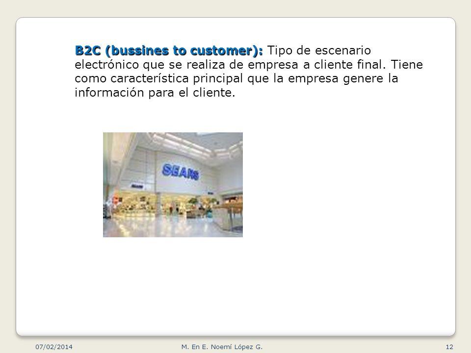 B2C (bussines to customer): B2C (bussines to customer): Tipo de escenario electrónico que se realiza de empresa a cliente final. Tiene como caracterís
