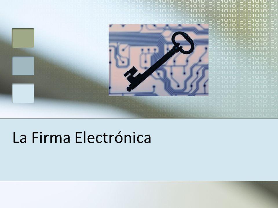 La Firma Electrónica
