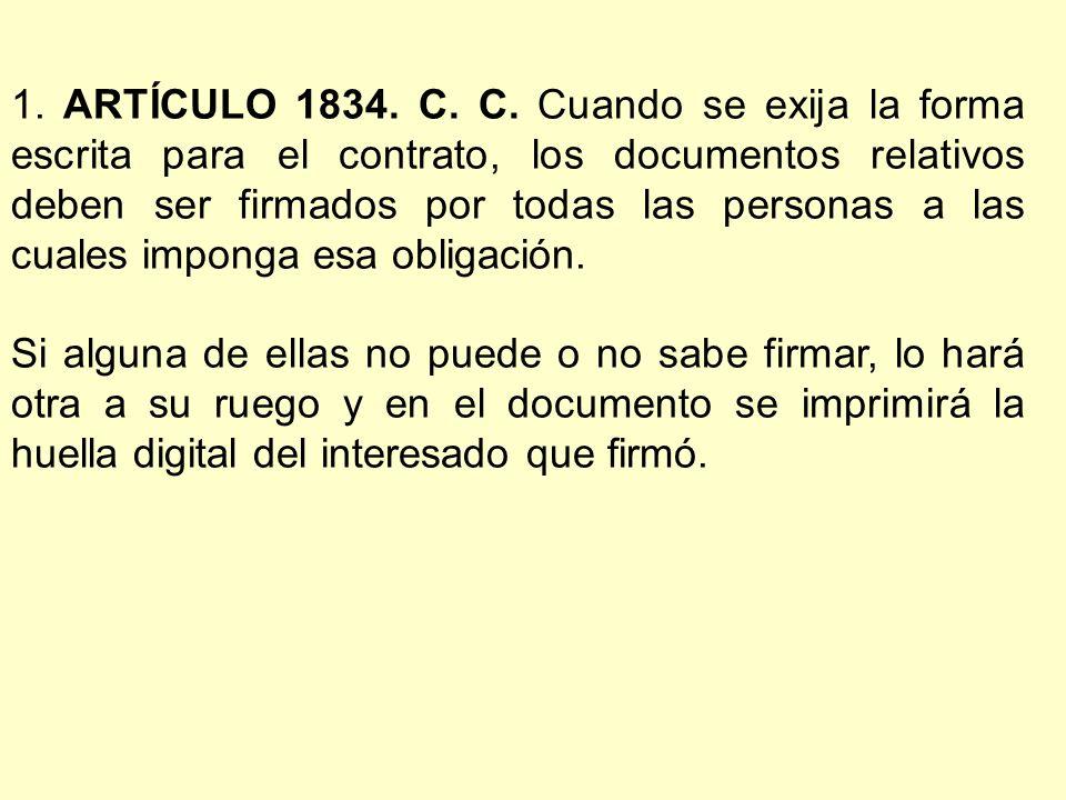 1. ARTÍCULO 1834. C. C.
