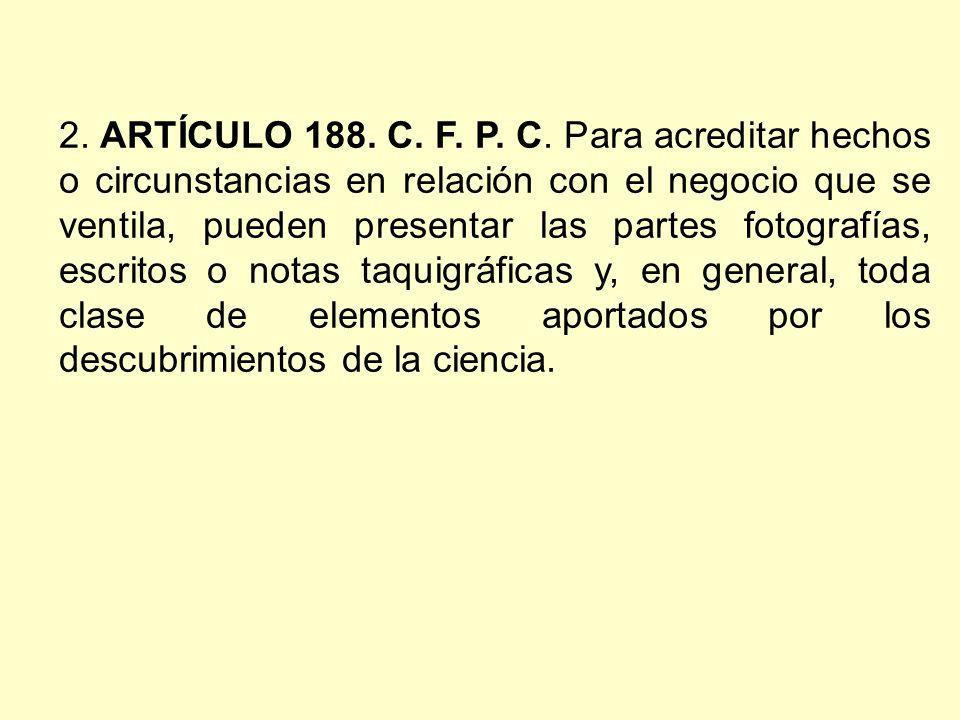 2. ARTÍCULO 188. C. F. P. C.