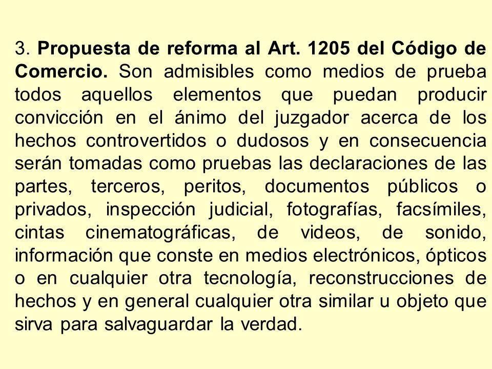 3. Propuesta de reforma al Art. 1205 del Código de Comercio.