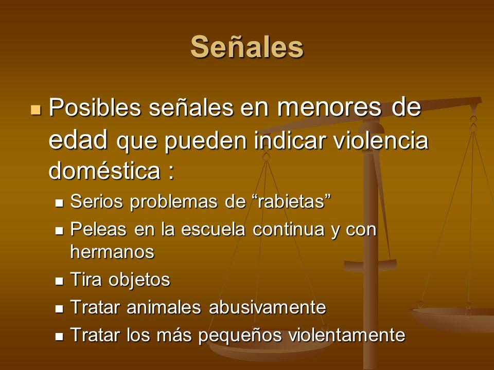 Posibles señales e n menores de edad que pueden indicar violencia doméstica : Posibles señales e n menores de edad que pueden indicar violencia domést