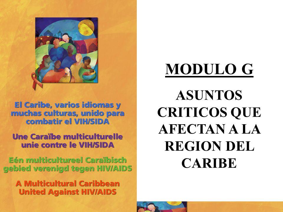 MODULO G ASUNTOS CRITICOS QUE AFECTAN A LA REGION DEL CARIBE