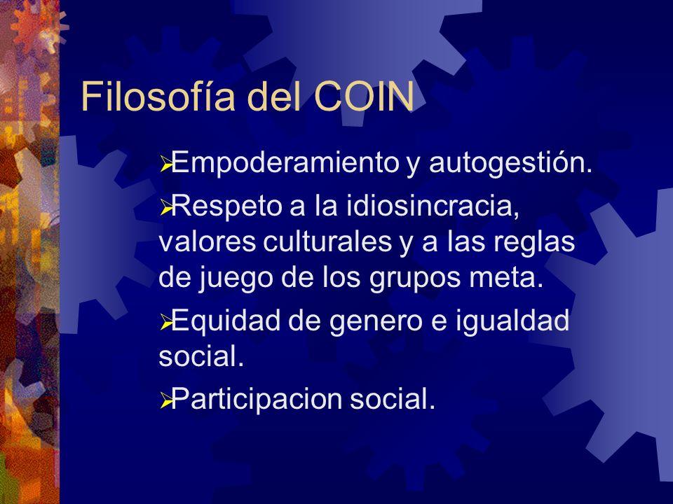 Filosofía del COIN Empoderamiento y autogestión.