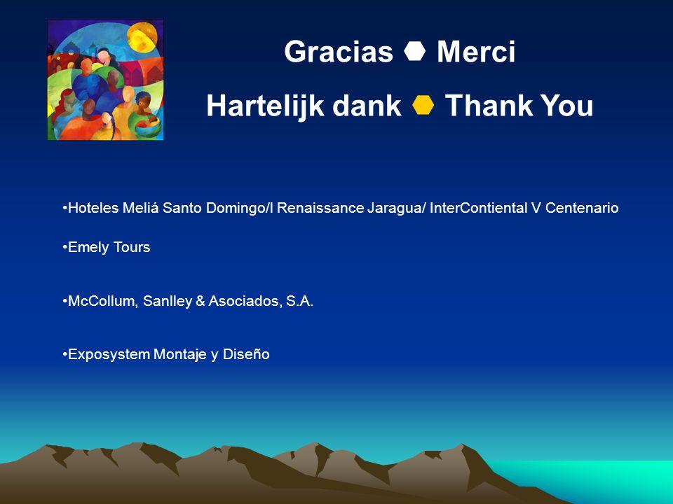 Gracias Merci Hartelijk dank Thank You Hoteles Meliá Santo Domingo/l Renaissance Jaragua/ InterContiental V Centenario Emely Tours McCollum, Sanlley &