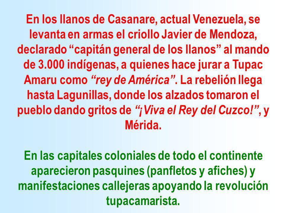 En los llanos de Casanare, actual Venezuela, se levanta en armas el criollo Javier de Mendoza, declarado capitán general de los llanos al mando de 3.0