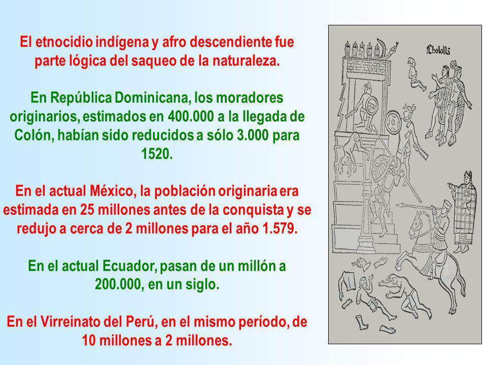 Para reemplazarlos como mano de obra, fueron secuestradas, esclavizadas y traídas desde África, casi 15 millones de personas, entre los años 1500 y 1870 (en Cuba continuará la esclavitud legal hasta 1886 y en Brasil hasta 1889).